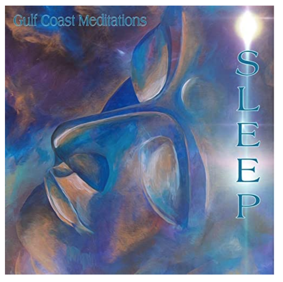 Gulf Coast Meditations: Sleep